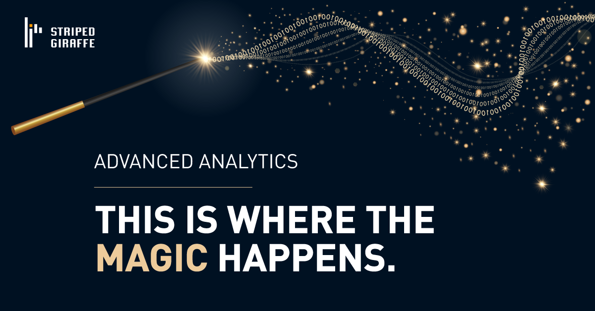 Advanced Analytics - This is the Magic Happens